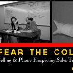 Don't Fear the Cold Call With Our Social Selling & Phone Prospecting Sales Training On Demand