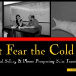 Don't Fear the Cold Call with our Social Selling & Phone Prospecting Sales Training on Demand!
