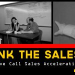 Re-Think the Sales Call with Our Live Call Sales Acceleration Training